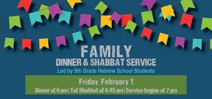 Family Dinner & Shabbat Service