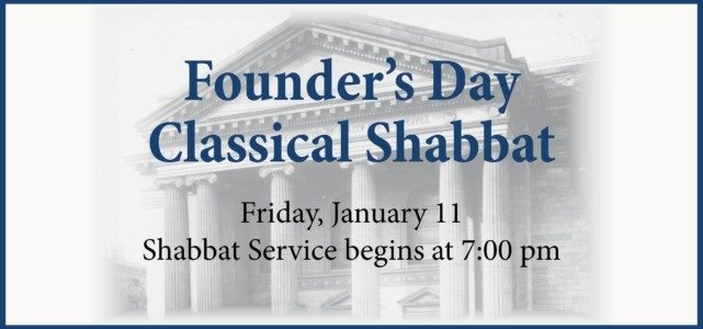 Founder's Day Classical Shabbat Sermon
