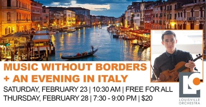 Music Without Borders & An Evening in Italy: Louisville Orchestra