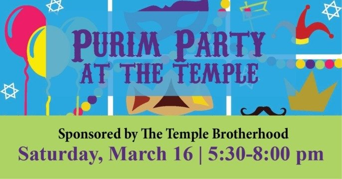 Purim Party sponsored by the Brotherhood with services led by Religious School