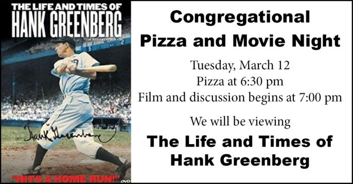 Congregational Pizza and Movie | The Life and Times of Hank Greenberg