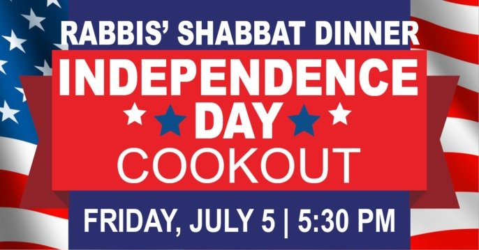 Rabbis' Shabbat Dinner – Independence Day Cookout